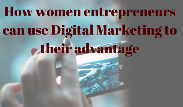 Digital Marketing for women entrepreneurs