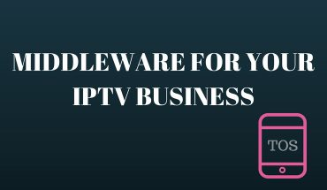Significance of middleware for your IPTV business