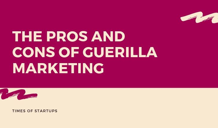 Guerilla Marketing pros and cons