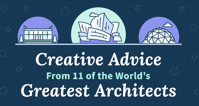 Creative advice from 11 world-famous architects